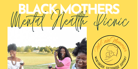 Black Mothers Mental Health Picnic tickets