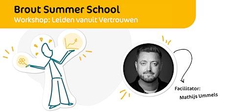 Brout Summer School | Leiden vanuit Vertrouwen tickets