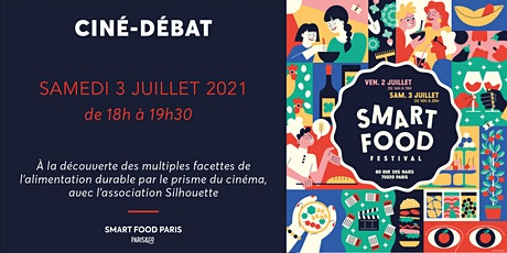 Smart Food Festival   Ciné-débat avec Silhouette billets