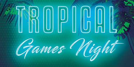 Tropical games night filled with fun, games and vibes always. tickets
