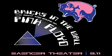 Bricks in the Wall - The Sight and Sound of Pink Floyd tickets