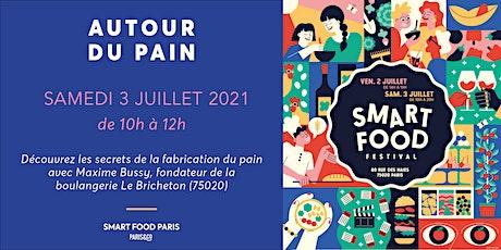Smart Food Festival | Autour du pain avec Le Bricheton billets