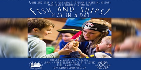 Free Event: Fish and Ships - A Play in a Day tickets