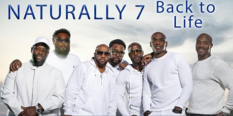 Naturally 7 - BACK TO LIFE - Worldwide Livestream Concert Tickets