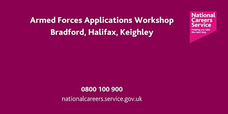 Armed Forces - Applications Workshop - Bradford Keighley & Halifax tickets
