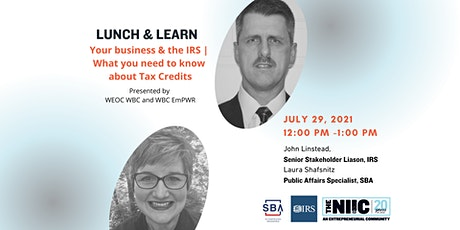 Your business & the IRS | What you need to know about Tax Credits tickets