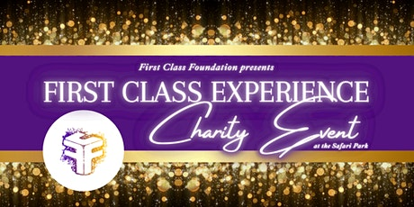 First Class Experience Charity Event tickets