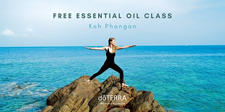 Introduction to Essential Oils - FREE  Class - Koh Phangan, Thailand tickets