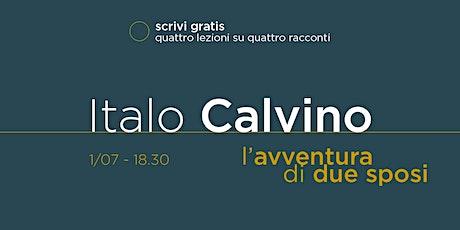 scrivi gratis - «L'avventura di due sposi» di Italo Calvino biglietti