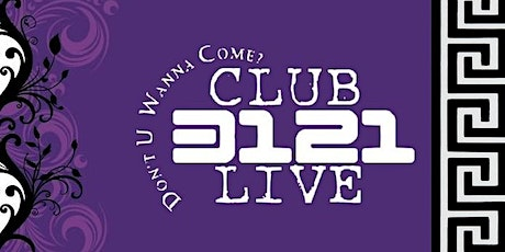 CLUB3121Live 4 Real tickets