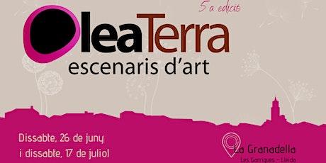 5a edició Oleaterra 2021 - TICKET 17 DE JULIOL entradas