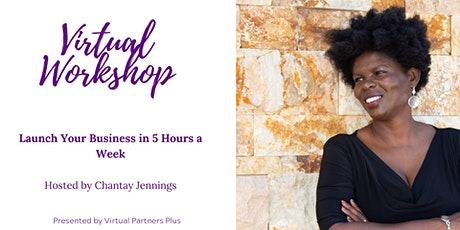 Launch Your Business in 5 hours a  Week tickets