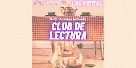 CLUB DE LECTURA LA GENTE ANDA LEYENDO LAS PRIMAS 2DA EDICION entradas