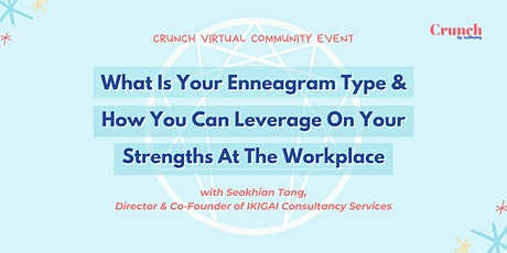 What Is Your Enneagram Type? How To Leverage On Your Strengths At Work. tickets