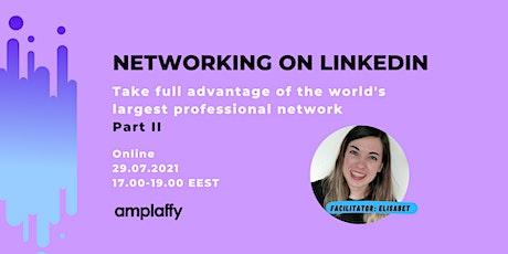 Networking on LinkedIn | Part II tickets
