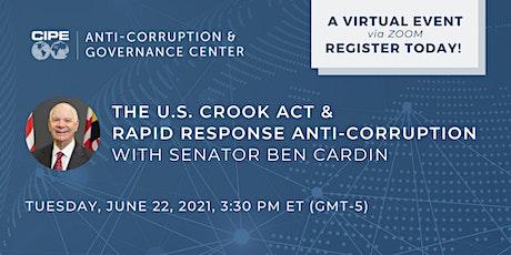 The U.S. CROOK Act and Rapid Response Anti-Corruption w/ Senator Ben Cardin tickets