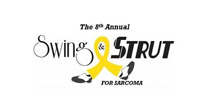 8th Annual Swing and Strut For Sarcoma 2021 tickets