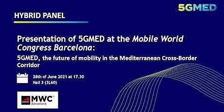 5GMED, the future of mobility in the Mediterranean Cross-Border Corridor biglietti