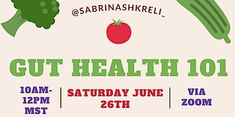 Gut Health 101! tickets