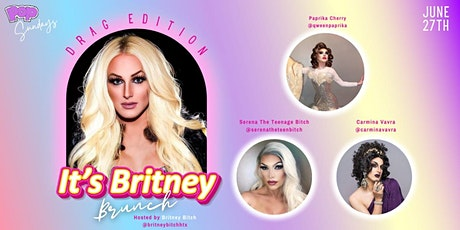 It's Britney Drag After Brunch :: FREE Britney :: POP Sundays tickets