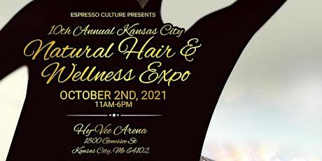 10th Annual Kansas City Natural Hair & Wellness Expo tickets