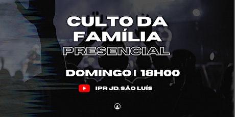 Culto da Familia - 20/06 às 18h00 ingressos