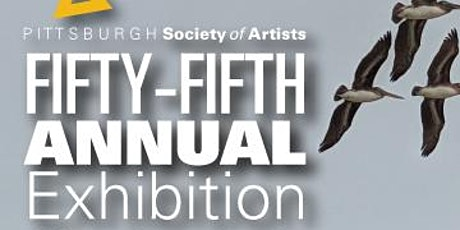Pittsburgh Society of Artists 55th Annual Exhibition Opening Reception tickets