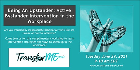 Being an Upstander: Active Bystander Intervention at the Workplace tickets
