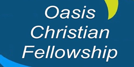 Oasis Christian Fellowship, Church in Person tickets