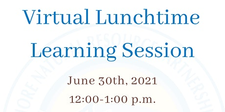Virtual Lunchtime Learning & Happy Hour Series tickets