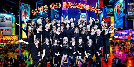 Sues go Broadway 2 Tickets