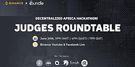 Africa Hackathon: JUDGES ROUNDTABLE tickets