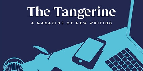 The Tangerine Issue Ten Launch tickets