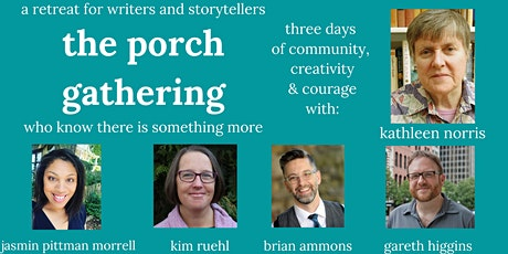 The Porch Gathering: A Retreat for Writers and Storytellers tickets