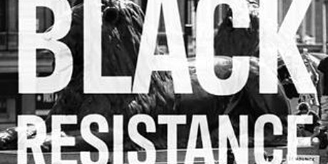 BOOK LAUNCH - Black Resistance to British Policing  by Adam Elliot-Cooper tickets
