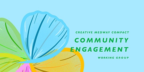 Creative Medway: Community Engagement Meeting for All tickets