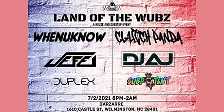 Land of the Wubz tickets