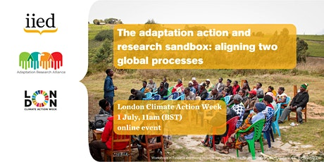 The adaptation action and research sandbox: aligning two global processes tickets