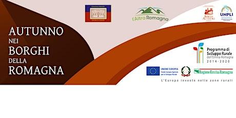 Autunno nei Borghi - Unione della Romagna Faentina biglietti
