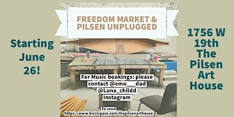 Pilsen Unplugged & Freedom Market tickets