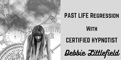 Past Life Regression with Certified Hypnotist Debbie Littlefield tickets