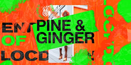 Pine & Ginger - Out of Lockdown Party tickets