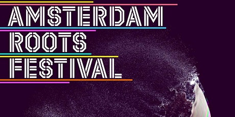 Amsterdam Roots Festival Opening & Zine Launch tickets