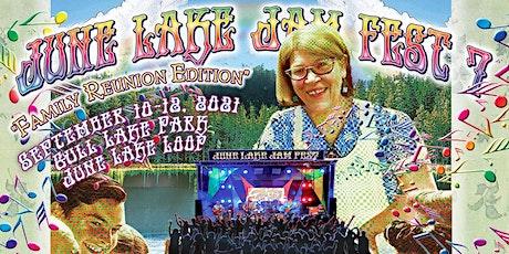 June Lake Jam Fest 7 tickets