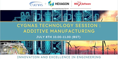 Cygnas Technology Session on Additive Manufacturing tickets