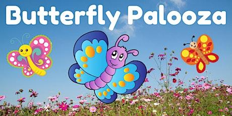 Butterfly Palooza! (Preschool age+) tickets