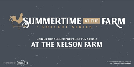 Summertime Concert Series at the Farm tickets