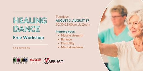 Art for Seniors - Healing Dance Session - August 17, 2021 tickets
