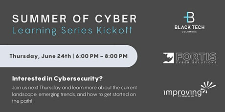 Summer of Cyber | Learning Series Kickoff tickets