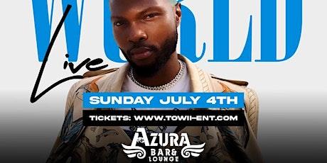 WURLD Live @ AZURA Lounge Sunday July 4th tickets